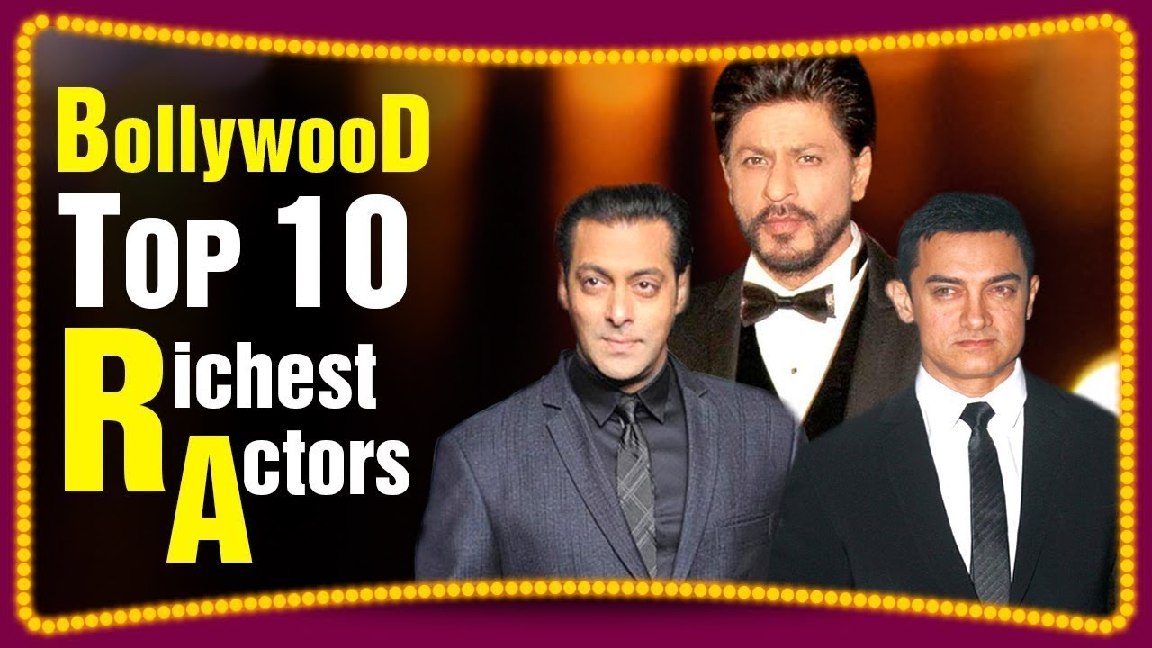 Top 10 Richest Bollywood Actors In 2018 - pepNewz