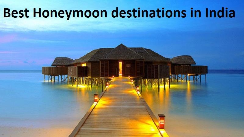13 Best Honeymoon Destinations In India Pepnewz